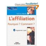 Valérie March Livre L'Affiliation Pourquoi? Comment ?